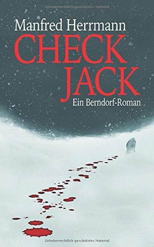 Herrmann, Manfred - Check Jack - Ein Berndorf Roman