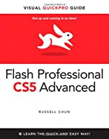 Flash Professional CS5 Advanced for Windows and Macintosh: Visual QuickPro Guide Front Cover