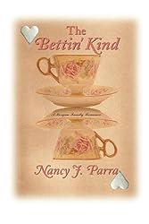The Bettin' Kind (Morgan Family Romances)