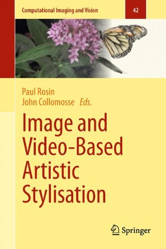 Image And Video-Based Artistic Stylisation (Computational Imaging And Vision)