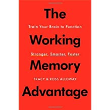 Amazon tracy alloway ross alloway books the working memory advantage train your brain to function stronger smarter faster by tracy alloway 2013 07 23 fandeluxe Ebook collections