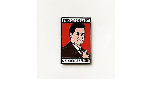 """1/"""" Hard Enamel Once A Day Every Day Give Yourself A Present Enamel Pin Agent Cooper Twin Peaks"""