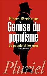 Genèse du populisme: Le peuple et les gros