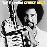The Essential George Duke by George Duke (2006-01-01)
