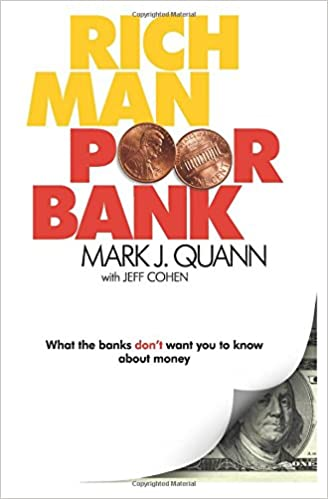 rich man poor bank what the banks dont want you to know about money