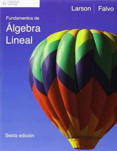 Fundamentos De Algebra Lineal (Spanish Edition)