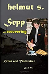 Sepp Rehab: Restoration (Sepp Books) Paperback