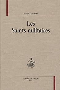Les saints militaires par André Corvisier
