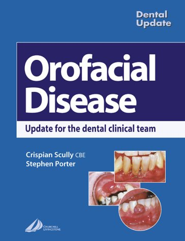 oral-facial-disease-a-guide-for-the-dental-clinical-team-1e-dental-update