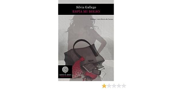 Espia mi bolso eBook: Silvia Gallego, Mercedes De Bellard, Luis Alberto De Cuenca: Amazon.es: Tienda Kindle