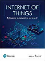 Internet of Things: Architecture, Implementation, and Security Front Cover