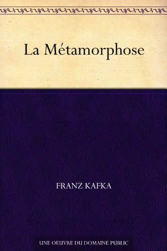 La Métamorphose (French Edition)