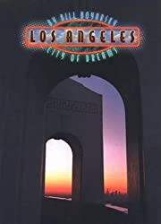 Los Angeles: City of Dreams (Urban Tapestry Series)