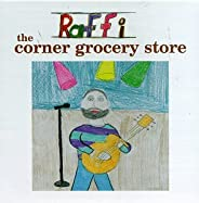 Corner Grocery Store & Other Songs