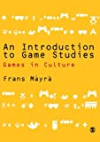 An Introduction to Game Studies 9781412934466