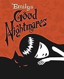 Emilys Good Nightmares