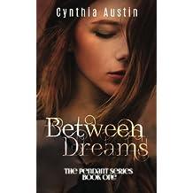 Between Dreams (The Pendant Series) (Volume 1)
