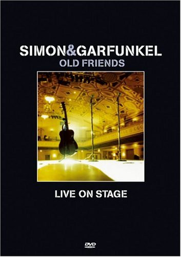 Simon & Garfunkel: Old Friends - Live on Stage