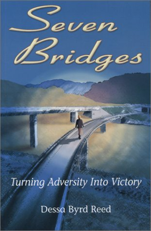 Seven Bridges: Turning Adversity into Victory ebook
