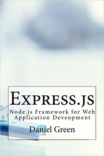 Express.js: Node.js Framework for Web Application Deveopment