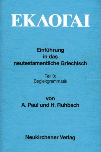 Eklogai, 3 Tle, Tl.3, Begleitgrammatik