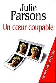 Un coeur coupable par Julie Parsons