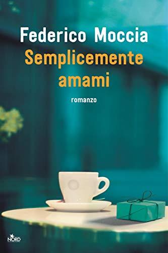 Semplicemente amami (Italian Edit