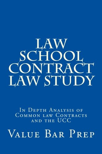Law School Contract Law Study: In Depth Analysis of Common law Contracts and the UCC