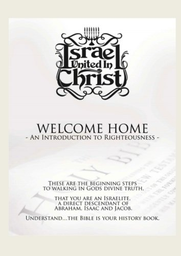 Welcome Home an Introduction to Righteousness