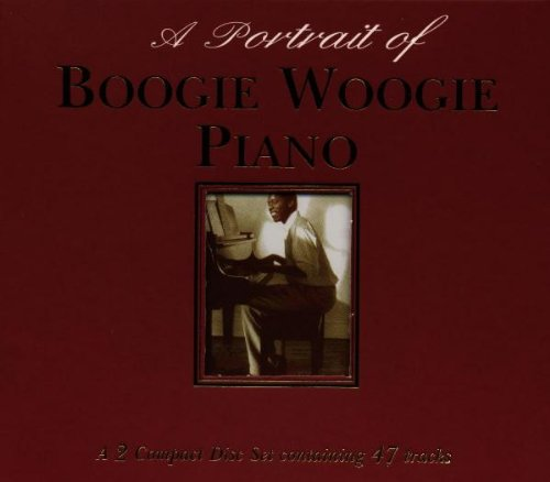 Boogie Woogie Piano (A Portrait Of)