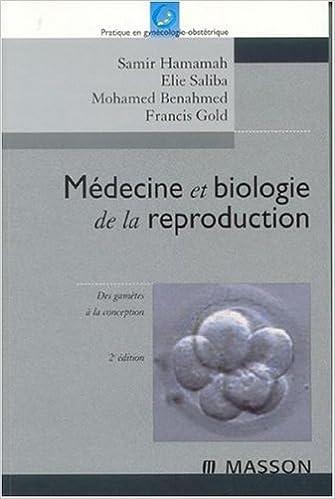 En ligne téléchargement Médecine et biologie de la reproduction: Des gamètes à la conception pdf
