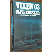 Vixen 03 by Clive Cussler (October 19,1978)