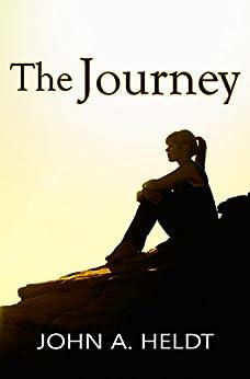 The Journey (Northwest Passage Book 2) by [Heldt, John A.]