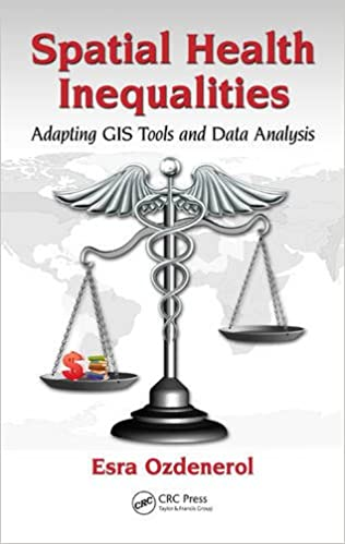 Spatial Health Inequalities: Adapting GIS Tools and Data