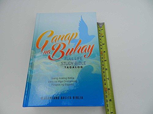Tagalog Full Life Study Bible, Hardcover / Ganap na Buhay / Magandang Balita Biblia (MBB)
