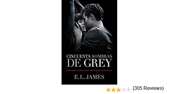 Cincuenta sombras de Grey (Cincuenta sombras 1) eBook: E.L. James ...