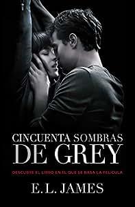 Cincuenta Sombras De Grey (Trilogía Cincuenta Sombras; Vol. 1) (FICCION)