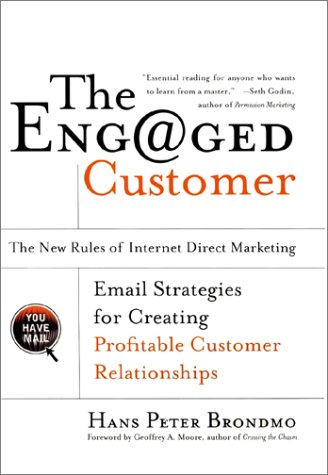 The Engaged Customer : The  New Rules of Internet Direct Marketing ebook