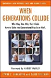 img - for When Generations Collide: Who They Are (text only) by L.C.Lancaster.D.Stillman book / textbook / text book