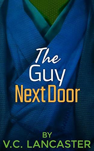 The Guy Next Door (Office Aliens Book 4)