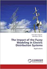 The Impact of the Fuzzy Modeling in Electric Distribution