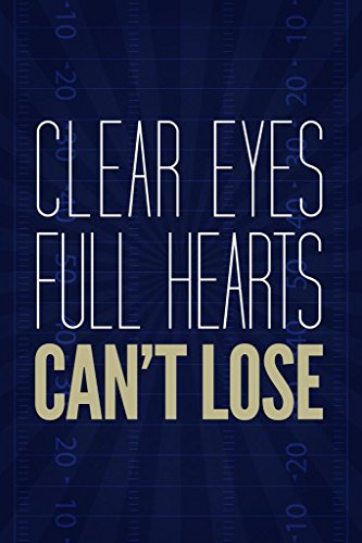 Clear Eyes Full Hearts Cant Lose Motivational Mural Giant Poster 36x54 inch