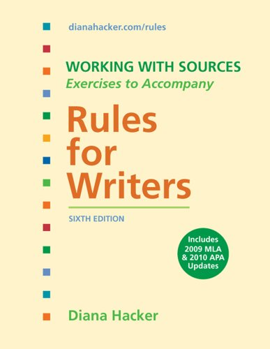Working With Sources: Exercises to Accompany Rules for Writers with 2009 MLA Update