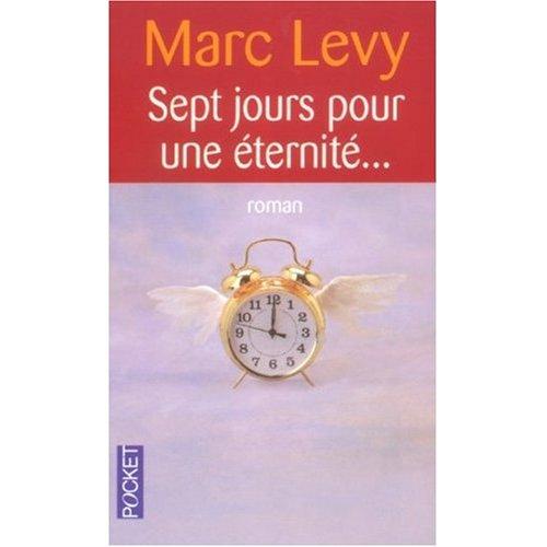 Sept jours pour une eternite (French Edition)