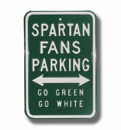 Authentic Street Signs NCAA-Officially Licensed, REAL, Premium Grade Solid Steel Embossed PARKING SIGN- Prime Wall Decor for Home, Office, Garage (SPARTAN/GO GREEN/GO WHITE Michigan State, 12