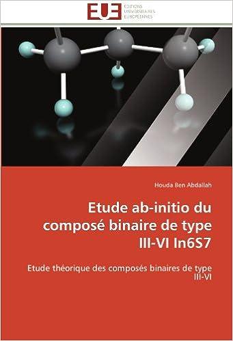 Etude ab-initio du composé binaire de type III-VI In6S7: Etude théorique des composés binaires de type III-VI (Omn.Univ.Europ.)