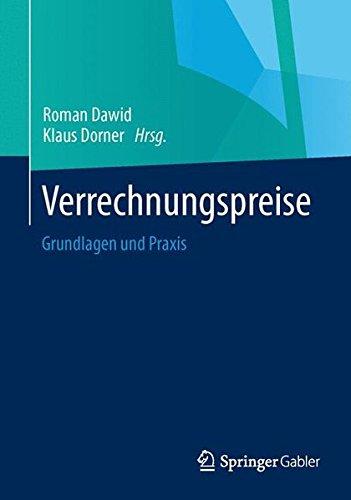 Verrechnungspreise: Grundlagen und Praxis