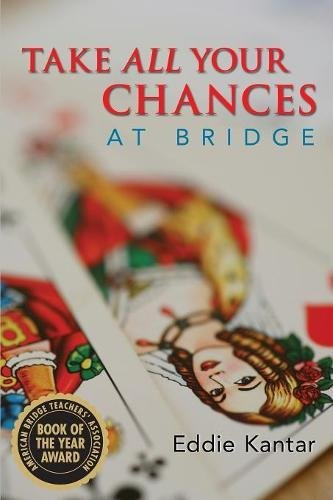Take All Your Chances at Bridge by Brand: Master Point Pr