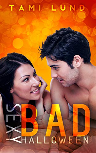 Sexy Bad Halloween (Sexy Bad Series Book 6) ()