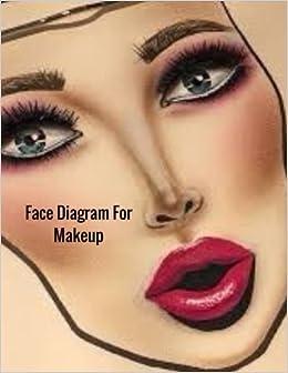 Face diagram for makeup female faces large notebook amazon face diagram for makeup female faces large notebook amazon ayens m books ccuart Gallery